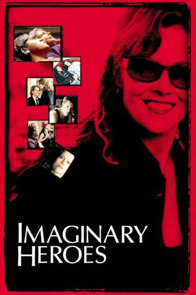 Imaginary Heroes (2004)