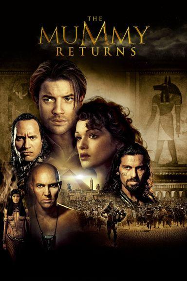 The Mummy Returns (2001)