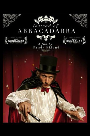 Instead of Abracadabra (2008)