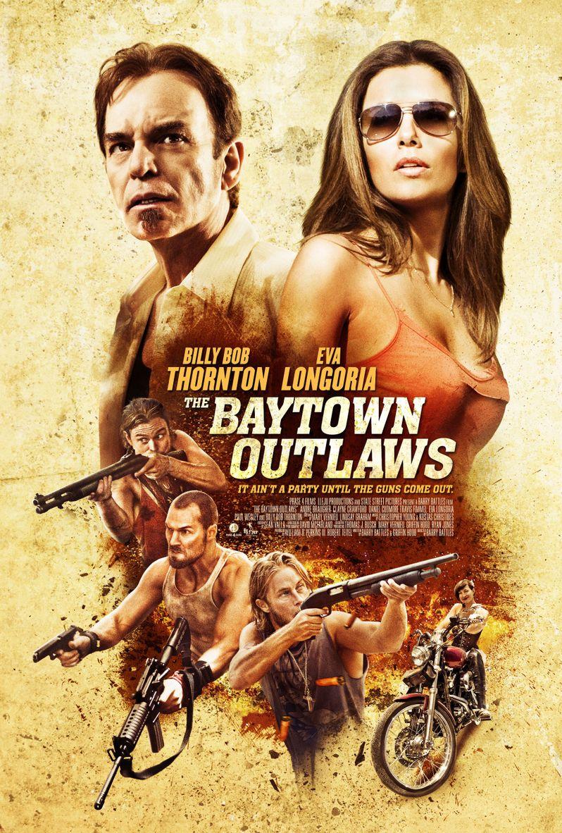 <strong><em>The Baytown Outlaws</em></strong> Poster