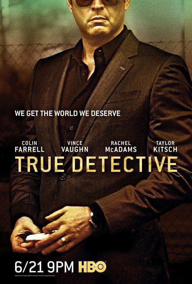 <strong><em>True Detective</em></strong> Season 2 Vince Vaughn Character Poster