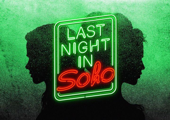 Last Night in Soho Poster Teases Edgar Wright's Latest Thriller