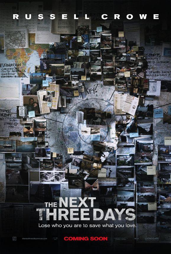 <strong><em>The Next Three Days</em></strong> Poster