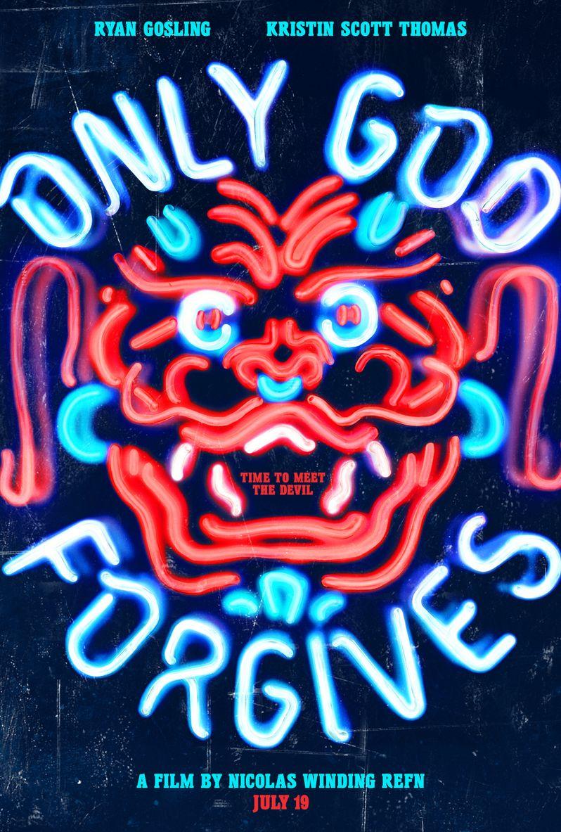 <strong><em>Only God Forgives</em></strong> Poster