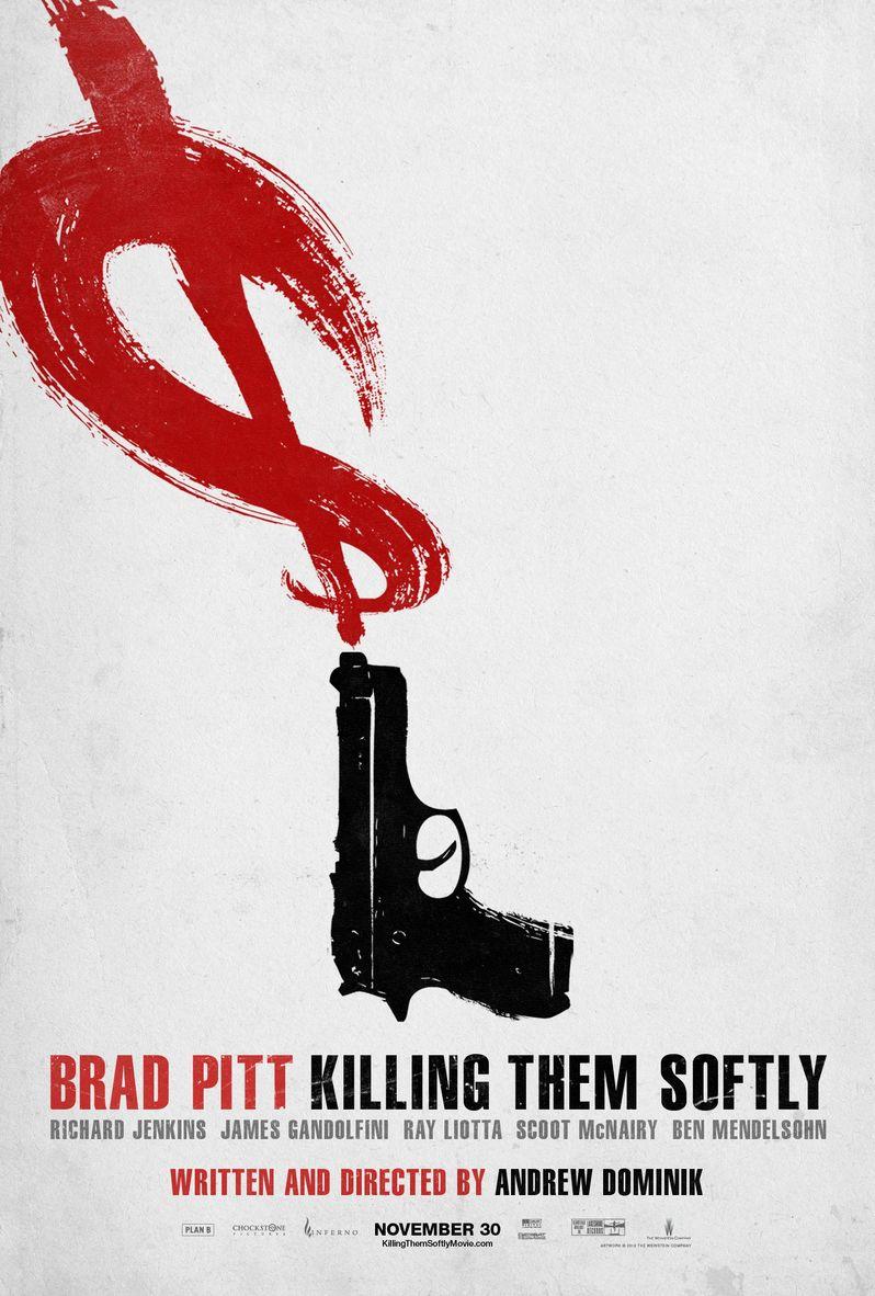 <strong><em>Killing Them Softly</em></strong> Poster #2