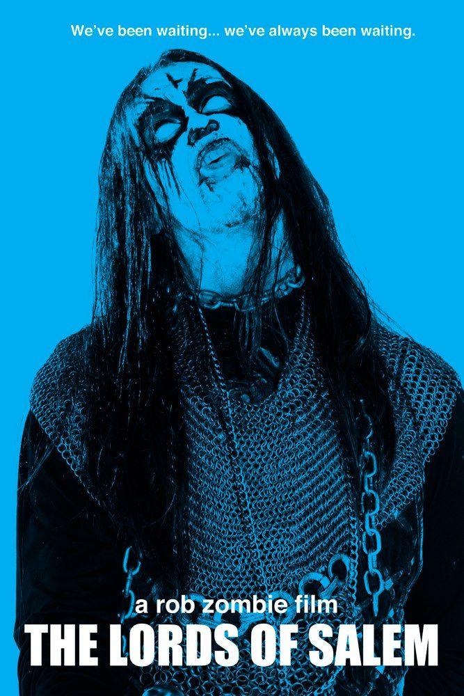 <strong><em>The Lords of Salem</em></strong> We've Been Waiting We've Always Been Waiting Poster