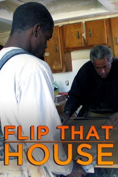 Flip That House (2005)