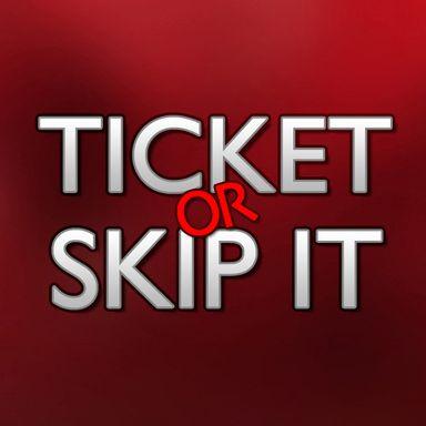 Ticket or Skip It (2012)