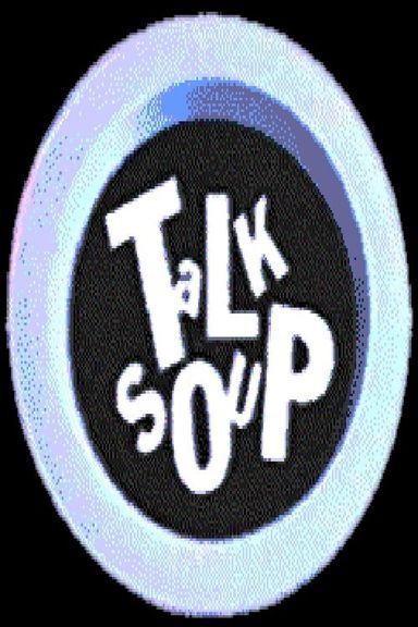 Talk Soup (1991)