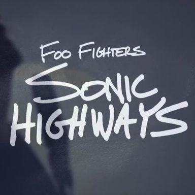 Foo Fighters: Sonic Highways (2014)