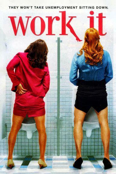 Work It (2012)
