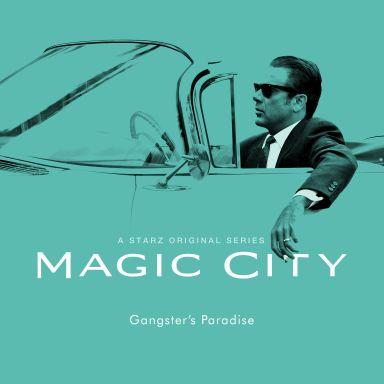 Magic City (2012)