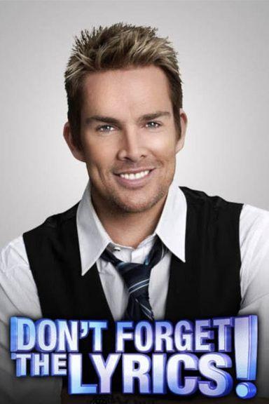 Don't Forget the Lyrics (2007)