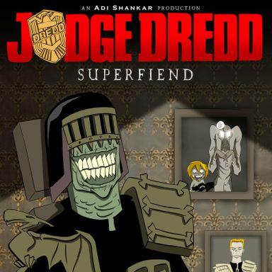 Judge Dredd: Superfiend (2014)