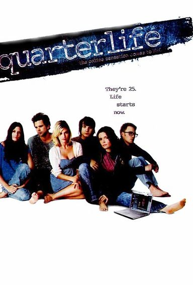 Quarterlife (2008)