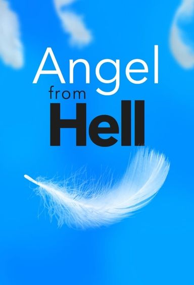 Angel from Hell (2015)
