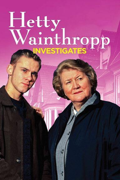 Hetty Wainthropp Investigates