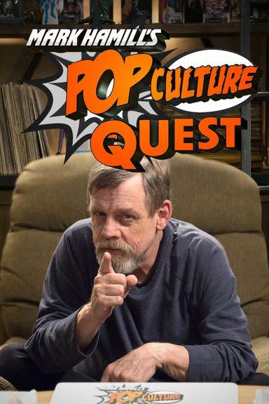 Mark Hamill's Pop Culture Quest (2016)