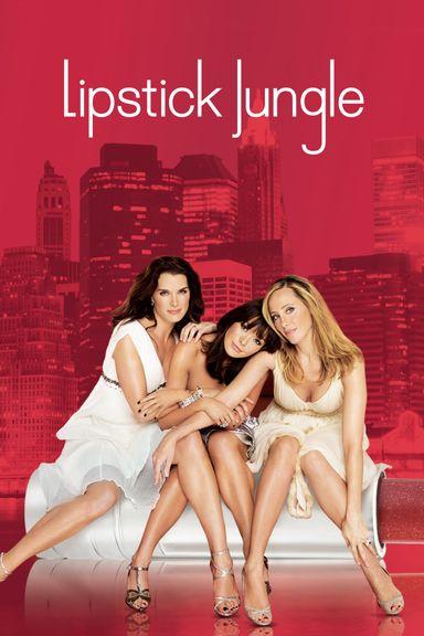Lipstick Jungle (2008)