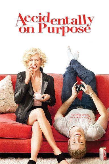 Accidentally on Purpose (2009)
